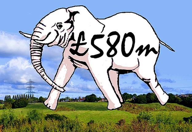£580 million white elephant strides across countryside.